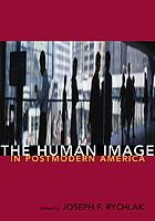 The human image in postmodern America
