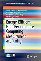 Energy-efficient high performance computing : measurement and tuning