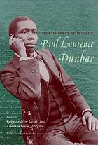 In his own voice : the dramatic and other uncollected works of Paul Laurence Dunbar