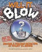 Will it blow? : become a volcano detective at Mount St. Helens