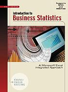 Introduction to business statistics : a Microsoft Excel, integrated approach