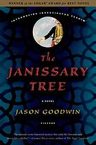 The janissary tree : a novel