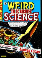 Weird science. v. 1, issues 1-6