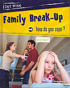 Family break-up : how do you cope?