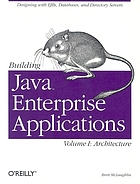 Building Java enterprise applications : vol. 1 : architecture