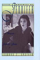 Portrait of Jennifer : a biography of Jennifer Jones