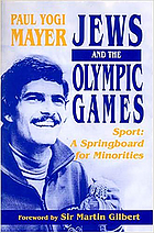Jews and the Olympic Games : sport : a springboard for minorities