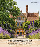 The comfort of the past : building in Oxford and beyond 1815-2015