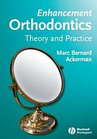 Enhancement orthodontics : theory and practice