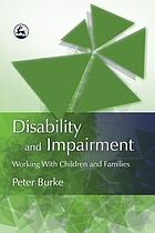 Disability and impairment : working with children and families