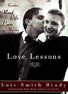 Love lessons : twelve real-life love stories