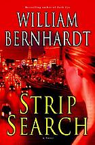 Strip search : a novel