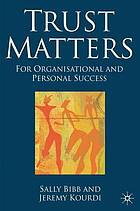 Trust matters for organisational and personal success