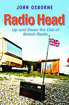 Radio head : up and down the dial of British radio