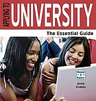 Applying to university : the essential guide
