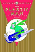 The Plastic Man archives. Volume 5