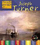 The life and work of Joseph Turner