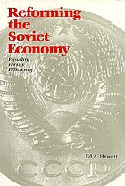 Reforming the Soviet Economy : equality versus efficiency