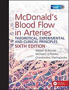 McDonald's blood flow in arteries : theoretic, experimental, and clinical principles.