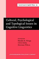 Cultural, Psychological and Typological Issues in Cognitive Linguistics : Selected papers of the bi-annual ICLA meeting in Albuquerque, July 1995.