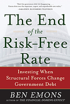The end of the risk free rate : investing when structural forces change government debt