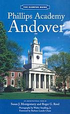 Phillips Academy, Andover : an architectural tour