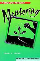 Mentoring : a tool for ministry