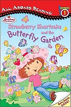 Strawberry Shortcake and the butterfly garden