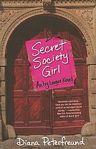 Secret society girl : an Ivy League novel