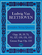 Complete string quartets and Grosse Fuge from the Breitkopf & Härtel complete works edition