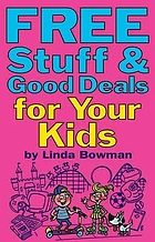 Free stuff & good deals for your kids