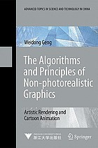 Algorithms and Principles of Non-photorealistic Graphics : Artistic Rendering and Cartoon Animation.
