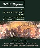 Call and response : the Riverside anthology of the African American literary tradition