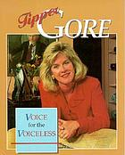Tipper Gore : voice for the voiceless