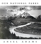Ansel Adams, the national parks
