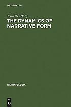 The dynamics of narrative form : studies in Anglo-American narratology