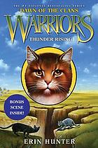 Warriors: Dawn of the Clans Thunder Rising.
