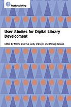 User Studies for Digital Library Development