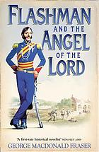 Flashman and the angel of the lord : from the Flashman papers, 1858-59