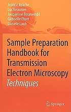 Sample preparation handbook for transmission electron microscopy : techniques