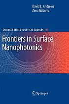 Frontiers in surface nanophotonics : principles and applications