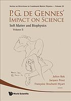 P.G. de Gennes' impact on science. / Vol. 2, Soft matter and biophysics