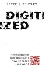 Digitized : the science of computers and how it shapes our world