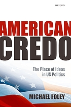 American credo : the place of ideas in US politics