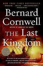 The last kingdom : a novel