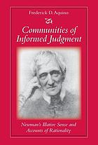 Communities of informed judgment : Newman's illative sense and accounts of rationality