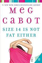 Size 14 is not fat either : a Heather Wells mystery