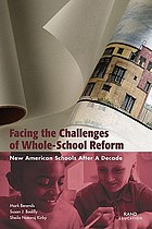 Facing the challenges of whole-school reform : New American Schools after a decade