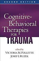 Cognitive-behavioral therapies for trauma.
