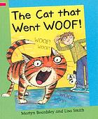 The cat that went woof!